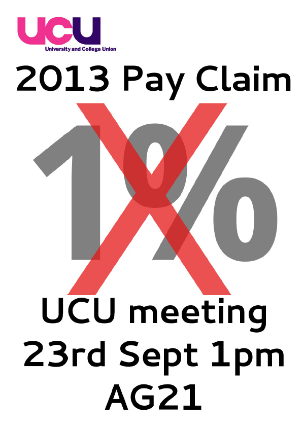 2013 Pay Claim 1%. No thanks! YES to INDUSTRIAL ACTION & ACTION SHORT OF A STRIKE (ASOS)